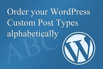Wordpress order custom posts alphabetically