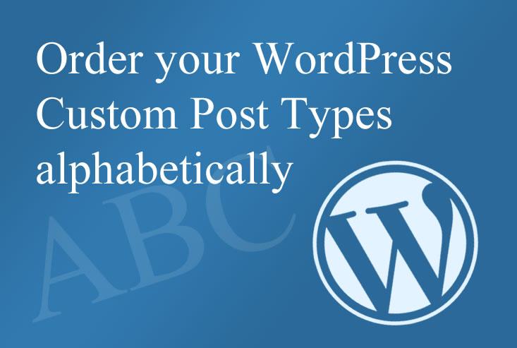Wordpress order custom posts alphabetically